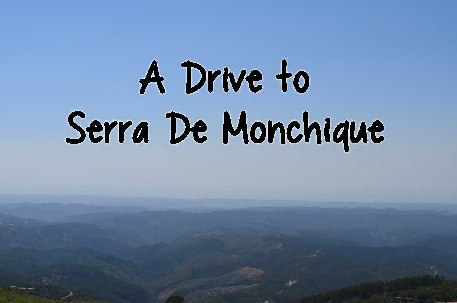 A Drive to Serra De Monchique