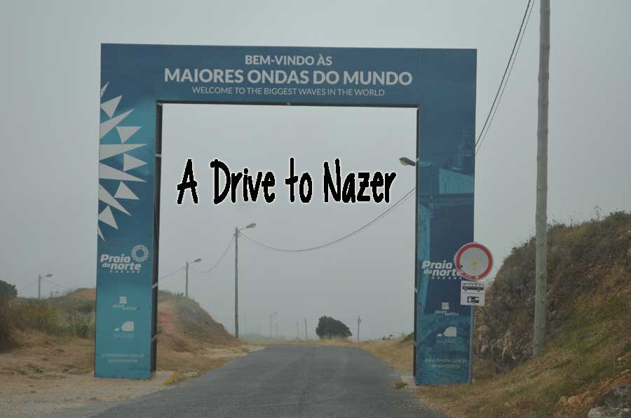 A Drive from Lisbon to Nazer