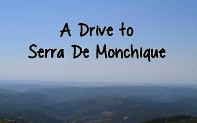 A Drive to Serra De Monchique
